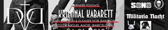 Dernière Volonté + Kriminal Kabaret + Militaria Nacht